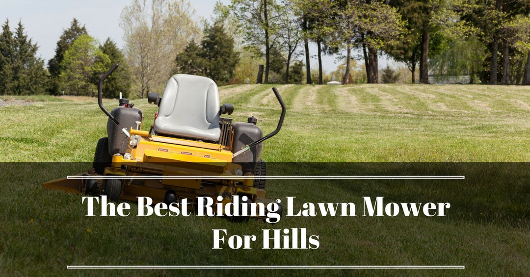 best-riding-lawn-mower-for-hills