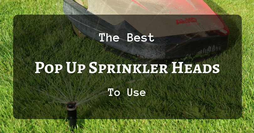 best pop up sprinkler heads